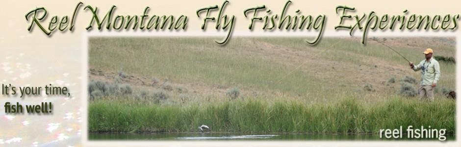Reel Montana Fly Fishing Experiences